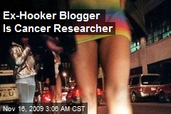 Ex-Hooker Blogger Is Cancer Researcher