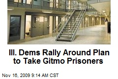 Ill. Dems Rally Around Plan to Take Gitmo Prisoners
