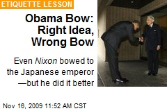 Obama Bow: Right Idea, Wrong Bow