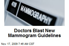 Doctors Blast New Mammogram Guidelines