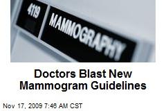 Doctors Blast New Mammogram Guidelines