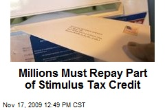 Millions Must Repay Part of Stimulus Tax Credit