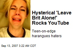 Hysterical 'Leave Brit Alone!' Rocks YouTube