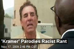 'Kramer' Parodies Racist Rant
