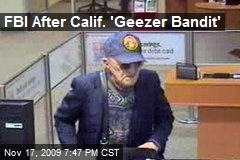 FBI After Calif. 'Geezer Bandit'