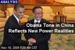Obama Tone in China Reflects New Power Realities