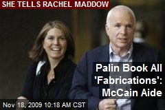 Palin Book All 'Fabrications': McCain Aide