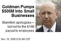 Goldman Pumps $500M Into Small Businesses