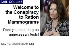 Welcome to the Conspiracy to Ration Mammograms