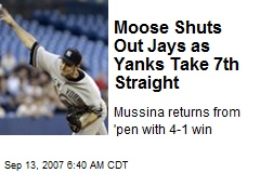 Moose Shuts Out Jays as Yanks Take 7th Straight