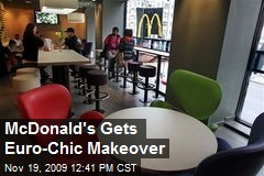 McDonald's Gets Euro-Chic Makeover