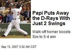 Papi Puts Away the D-Rays With Just 2 Swings