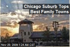 Chicago Suburb Tops Best Family Towns