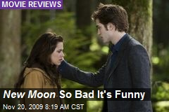 New Moon So Bad It's Funny