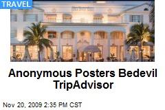 Anonymous Posters Bedevil TripAdvisor