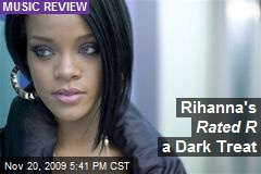 Rihanna's Rated R a Dark Treat