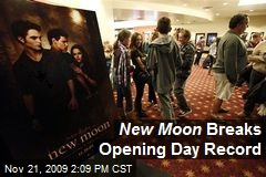 New Moon Breaks Opening Day Record