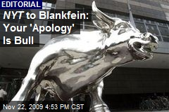 NYT to Blankfein: Your 'Apology' Is Bull