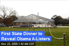 First State Dinner to Reveal Obama A-Listers