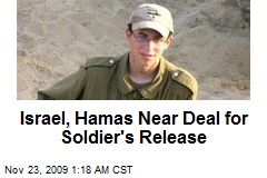 Israel, Hamas Near Deal for Soldier's Release