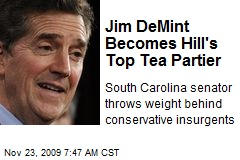 Jim DeMint Becomes Hill's Top Tea Partier