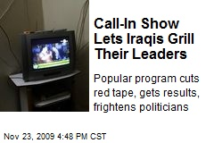 Call-In Show Lets Iraqis Grill Their Leaders