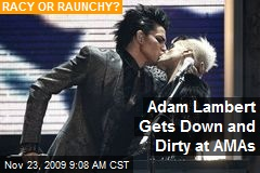 Adam Lambert Gets Down and Dirty at AMAs