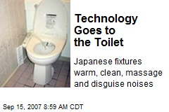 Technology Goes to the Toilet