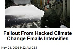 Fallout From Hacked Climate Change Emails Intensifies