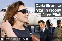 Carla Bruni to Star in Woody Allen Flick