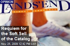 Requiem for the Soft Sell of the Catalog