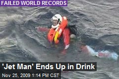 'Jet Man' Ends Up in Drink