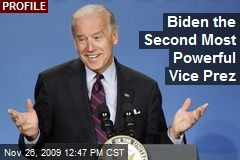 Biden the Second Most Powerful Vice Prez