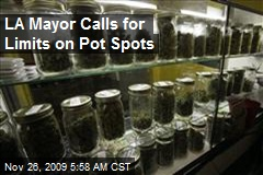 LA Mayor Calls for Limits on Pot Spots