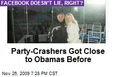 Party-Crashers Got Close to Obamas Before