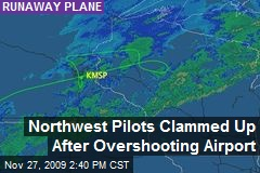 Northwest Pilots Clammed Up After Overshooting Airport