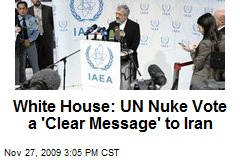 White House: UN Nuke Vote a 'Clear Message' to Iran