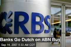 Banks Go Dutch on ABN Buy