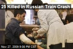 25 Killed in Russian Train Crash