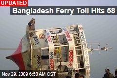 Bangladesh Ferry Toll Hits 58