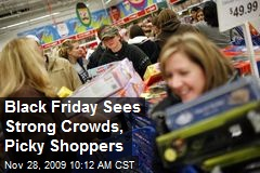 Black Friday Sees Strong Crowds, Picky Shoppers