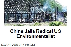 China Jails Radical US Environmentalist