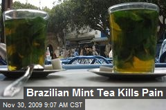 Brazilian Mint Tea Kills Pain