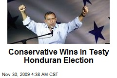 Conservative Wins in Testy Honduran Election