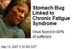 Stomach Bug Linked to Chronic Fatigue Syndrome