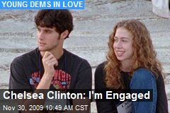 Chelsea Clinton: I'm Engaged