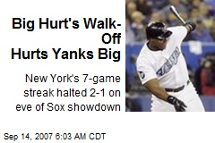 Big Hurt's Walk-Off Hurts Yanks Big