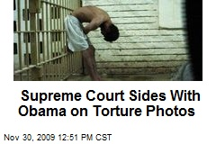 Supreme Court Sides With Obama on Torture Photos