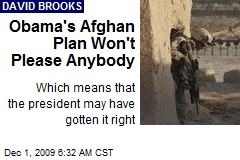 Obama's Afghan Plan Won't Please Anybody