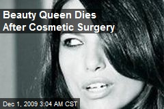 Beauty Queen Dies After Cosmetic Surgery